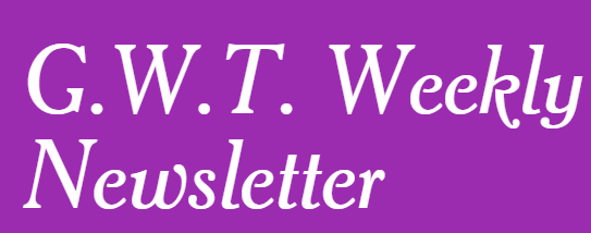 G.W.T. September 13th Newsletter